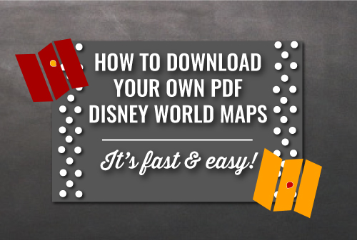 How to Download Your Own PDF Disney World Maps