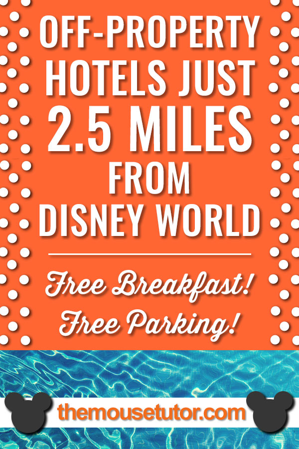 Stay off-property just 2.5 miles from Disney World....includes free breakfast, free parking, great pool, in-room fridge & microwave and more!!