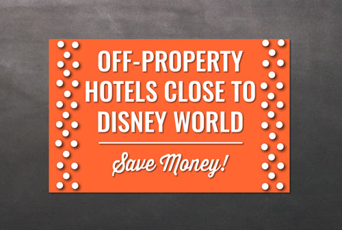 Hotels Very Close to Disney World