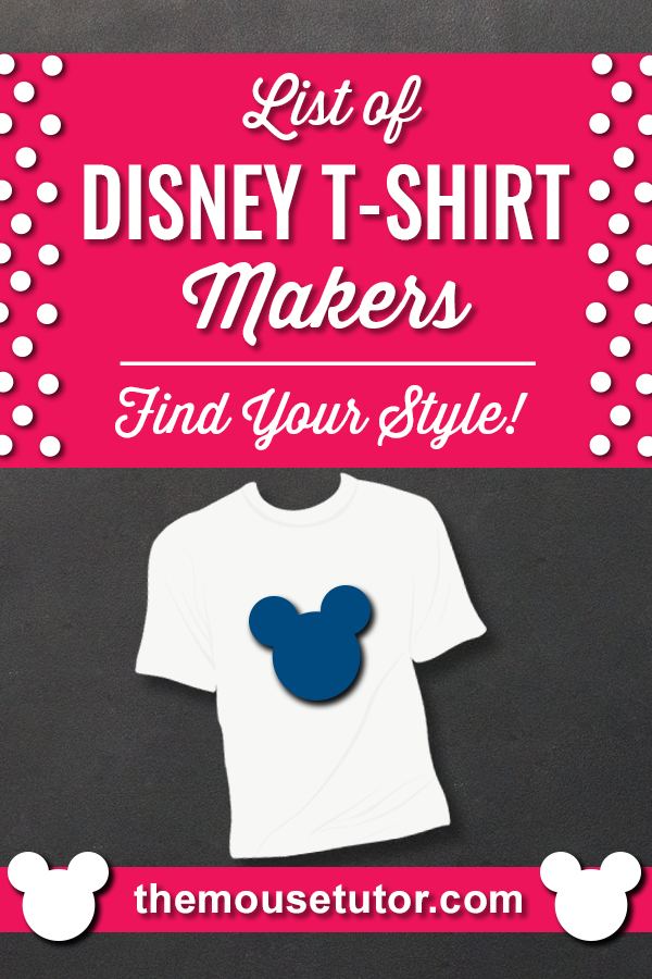 Disney t-shirts add fun to your trip, help you keep track of your group, and make great group photos!  With so many fantastic Disney t-shirts out there it\'s easy to find something that fits your style.   Here\'s a list of Disney T-Shirt makers: