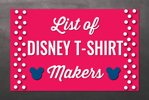 List of Disney T-Shirt Makers