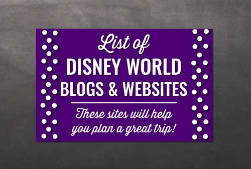 List of Disney World Blogs & Websites